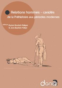 Accès au livre Relations hommes - canidés de la Préhistoire aux périodes modernes