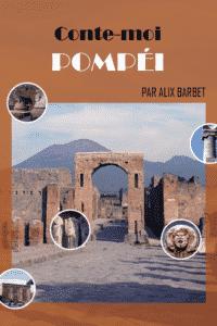 couverture de Conte-moi Pompéi