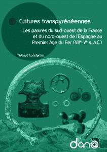 accès au livre Cultures transpyrénéennes, Les parures du sud-ouest de la France et du nord-ouest de l'Espagne au Premier âge du Fer (VIIIe-Ve s. a.C.)
