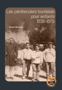 Couverture du livre Les pénitenciers bordelais pour enfants